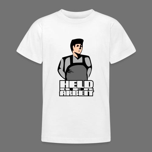 Held der Arbeit (Arbeiterheld) - Teenager T-Shirt