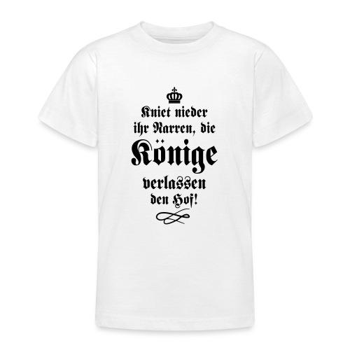 Kniet nieder Ihr Narren! 3 - Teenager T-Shirt