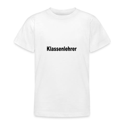 Lehrer Klassenlehrer Abi - Teenager T-Shirt