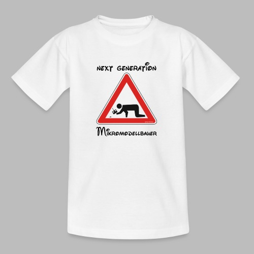 Warnschild Mikromodellbauer Next Generation - Teenager T-Shirt