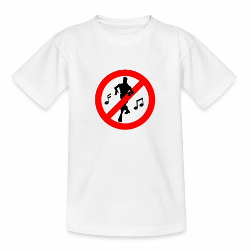 No Dancing Allowed - Teenage T-Shirt