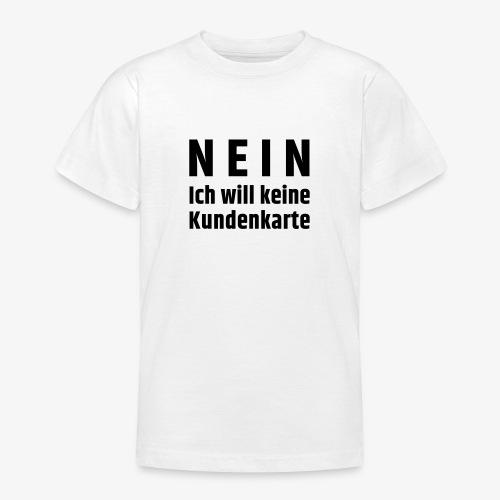 Kundenkarte - Teenager T-Shirt
