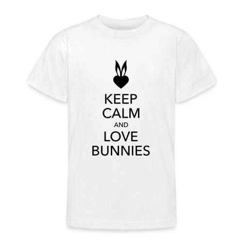 keep calm and love bunnies Hasen Liebe Herz - Teenager T-Shirt