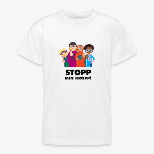 Stopp min kropp! - T-shirt tonåring
