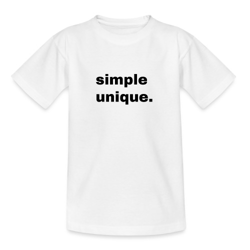 simple unique. Geschenk Idee Simple - Teenager T-Shirt