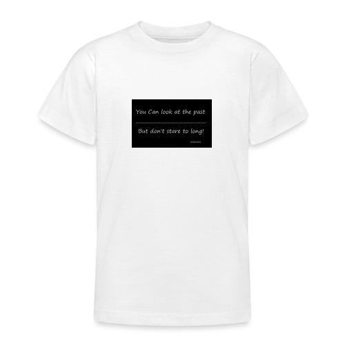 past - Teenager T-shirt
