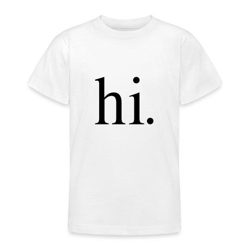 hi - T-shirt Ado