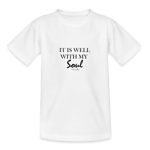 IT IS WELL WITH MY SOUL - T-shirt Ado