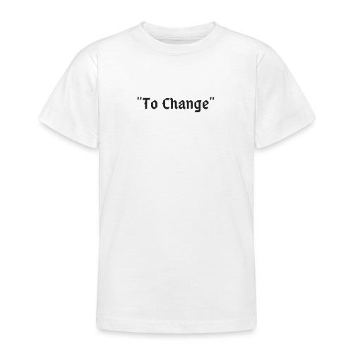 To Change - Maglietta per ragazzi