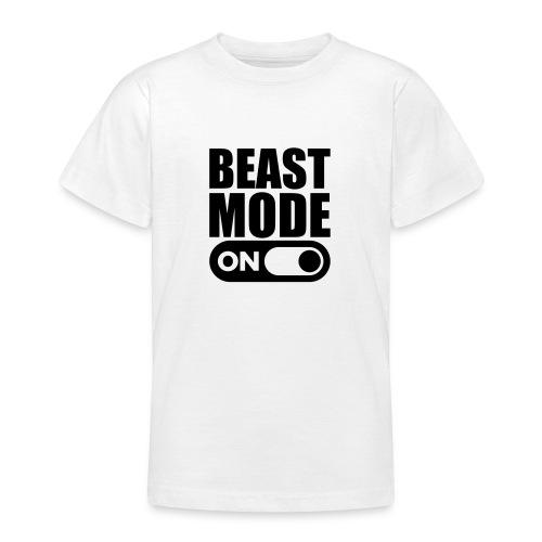 BEAST MODE ON - Teenage T-Shirt