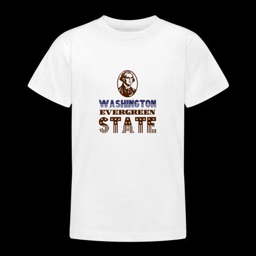 WASHINGTON EVERGREEN STATE - Teenage T-Shirt