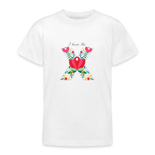 I have the X - Teenage T-Shirt