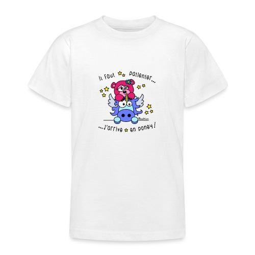 Licorne - Il faut patienter, J'arrive en Poney! - T-shirt Ado