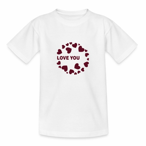 Herzen LOVE YOU - Teenager T-Shirt