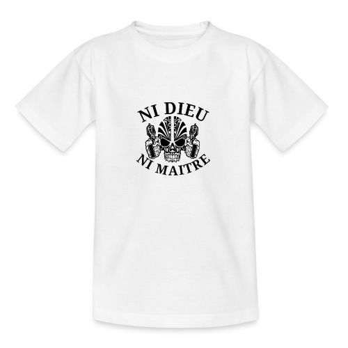ni dieu ni maitre 1 - T-shirt Ado