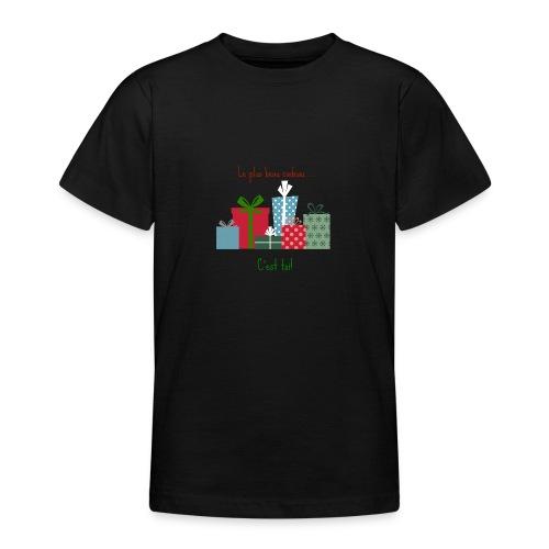 Le plus beau cadeau - T-shirt Ado