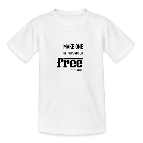 TWINS. make one get second for free - Teenager T-Shirt