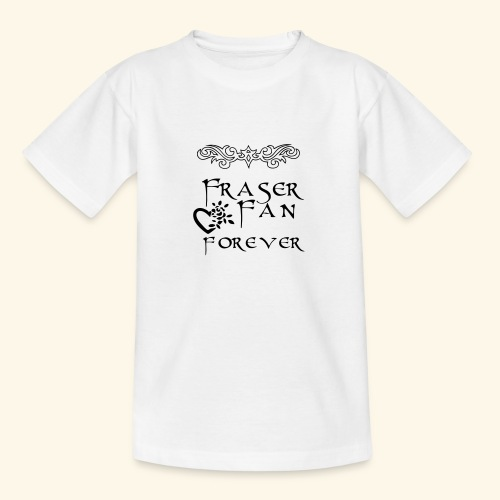 Fraser Fan Forever - Teenage T-Shirt