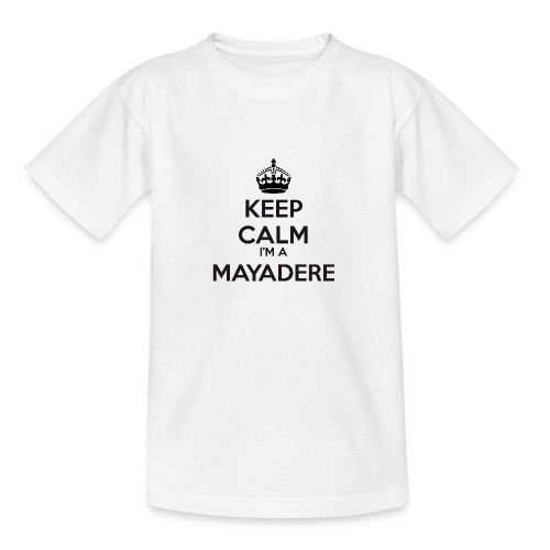Mayadere keep calm - Teenage T-Shirt