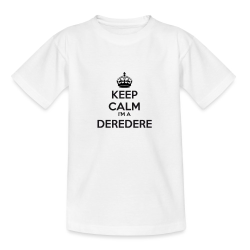 Deredere keep calm - Teenage T-Shirt