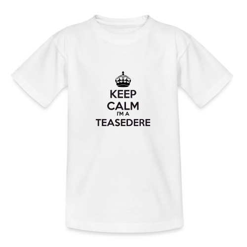 Teasedere keep calm - Teenage T-Shirt