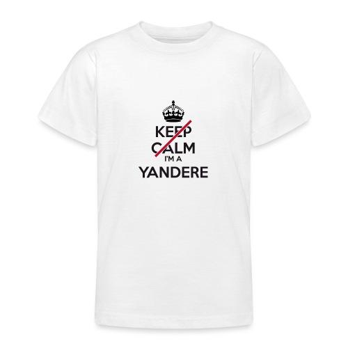 Yandere don't keep calm - Teenage T-Shirt