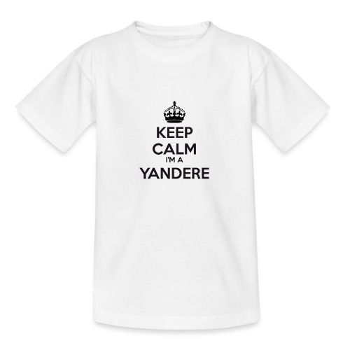 Yandere keep calm - Teenage T-Shirt