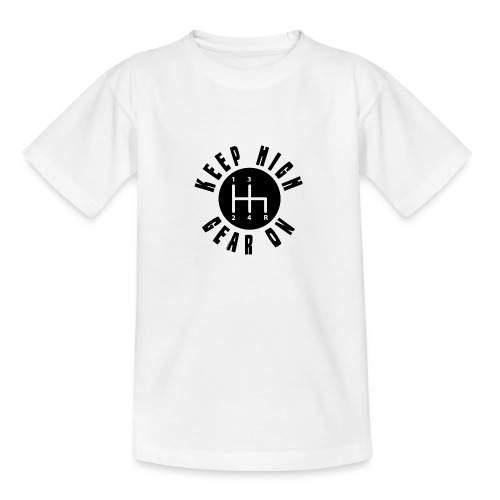 11A 16 KEEP HIGH GEAR ON - Nuorten t-paita