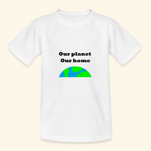 Our planet our home - T-shirt tonåring