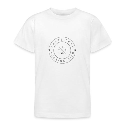 Carpe that f*cking diem - Teenage T-Shirt