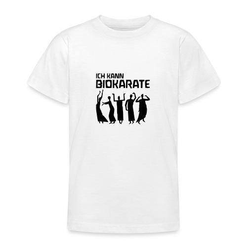 ICH KANN BIOKARATE Figuren - Teenager T-Shirt