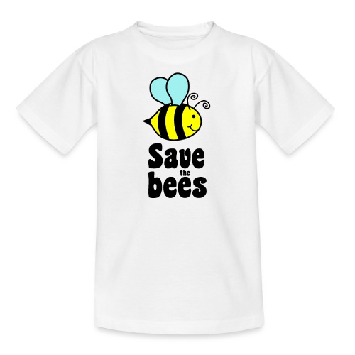 Bees9 - save the bees | Bees protect flowers - Teenage T-Shirt