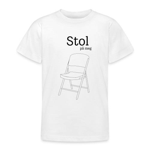 Stol på meg - T-skjorte for tenåringer