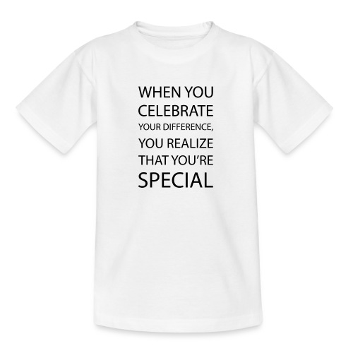 You're special - Teenager-T-shirt