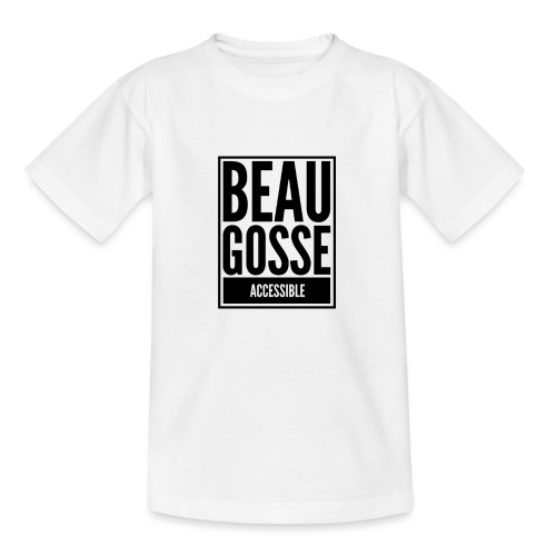 Beau gosse accessible - T-shirt Ado