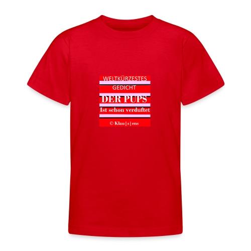 Gedicht DER PUPS - Teenager T-Shirt