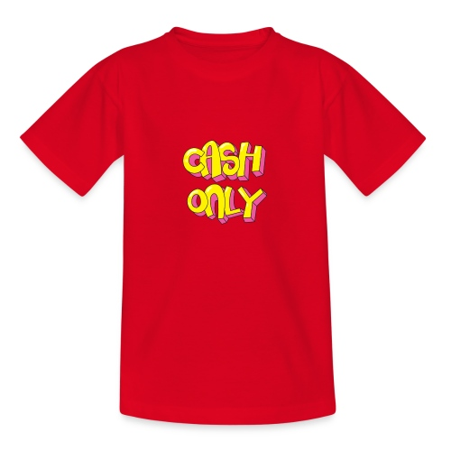 Cash only - Teenager T-shirt