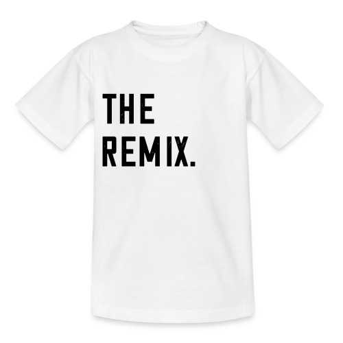 The Remix T-Shirt Baby Eltern Kind Paar Outfit - Teenager T-Shirt