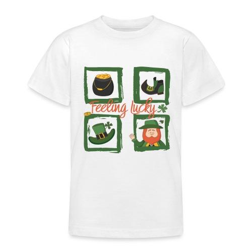 Be happy - feeling lucky St. Patricks day - Teenage T-Shirt