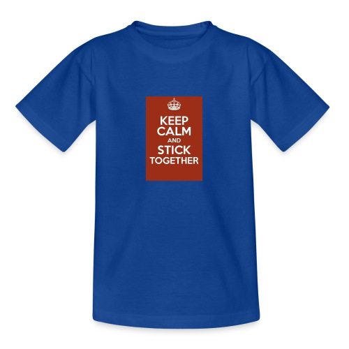 Keep calm! - Teenage T-Shirt