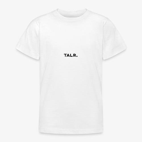 TALR™ - Teenager T-shirt
