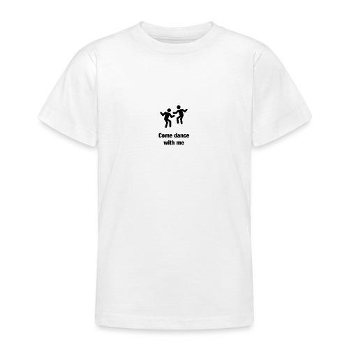 Dance wirh me - Teenager T-Shirt