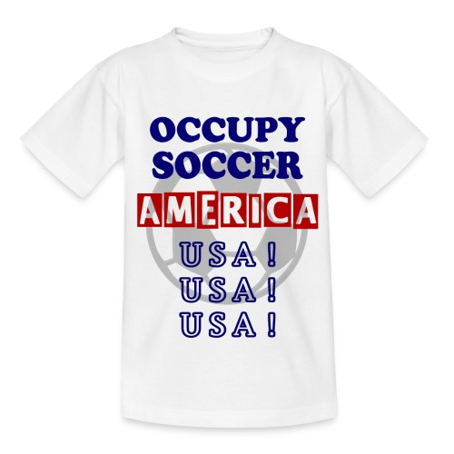 occupy soccer america - Teenage T-Shirt