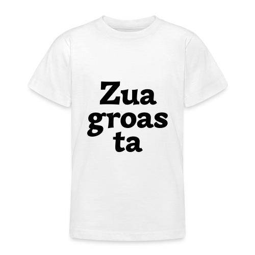 Zuagroasta - Teenager T-Shirt