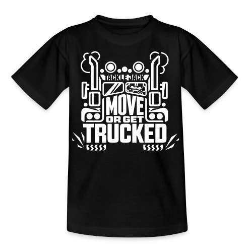 GET TRUCKED - Teenager T-Shirt