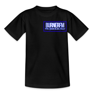 BurnerFM Hier Sürst du den Sound - Teenager T-Shirt