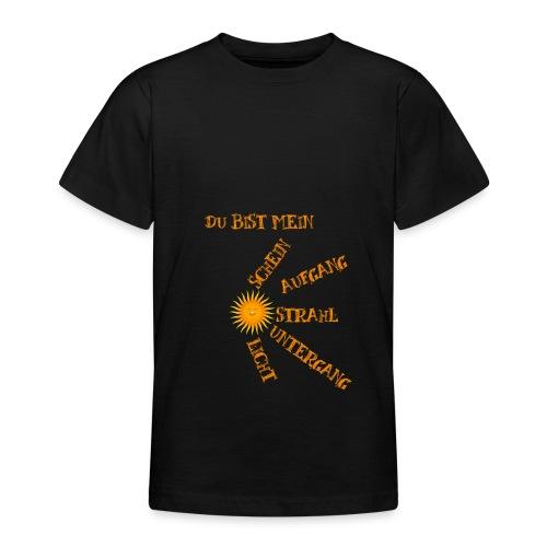 Sonnenlicht Sonnenschein - Teenager T-Shirt