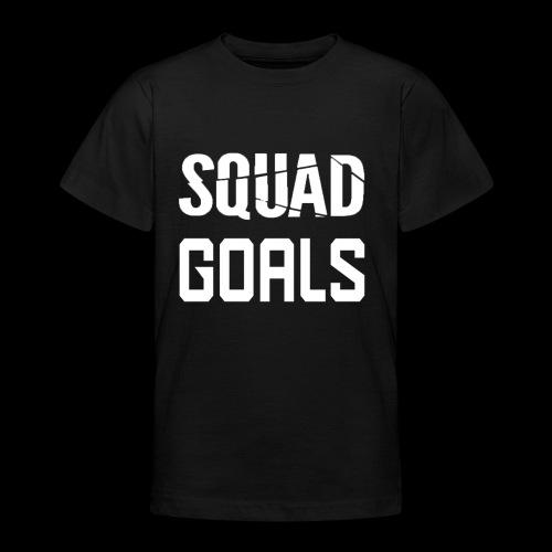 squad goals - Teenager T-shirt