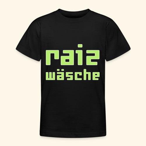 raizwaesche - Teenager T-Shirt