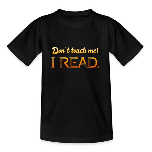 0076 Do not touch, this is read! bookworm - Teenage T-Shirt